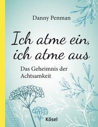 Daniel  Penman - Ich atme ein, ich atme aus