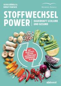 Silvia  Bürkle, Birgit  Funfack - Stoffwechsel-Power