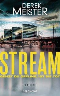 Derek  Meister - Stream - Gehst du offline, ist sie tot