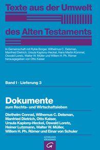 Diethelm  Conrad, Wilhelmus C.  Delsman  (Autor, Hrsg.), Manfried  Dietrich  (Autor, Hrsg.), Otto  Kaiser  (Autor, Hrsg.), Ursula  Kaplony-Heckel  (Autor, Hrsg.), Ernst  Kausen, Oswald  Loretz  (Autor, Hrsg.), Heiner  Lutzmann, Hans-Peter  Müller, Walter W.  Müller  (Autor, Hrsg.), Willem H. Ph.  Römer  (Autor, Hrsg.), Einar von Schuler, Rykle  Borger  (Hrsg.), Hans Martin  Kümmel  (Hrsg.) - Dokumente zum Rechts- und Wirtschaftsleben