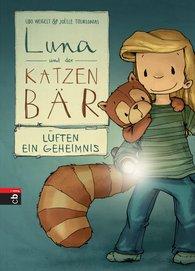 Udo  Weigelt - Luna und der Katzenbär lüften ein Geheimnis
