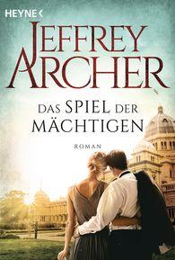 Jeffrey  Archer - Das Spiel der Mächtigen