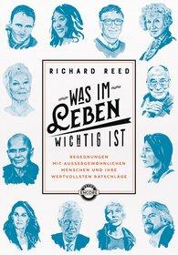 Richard  Reed - Was im Leben wichtig ist