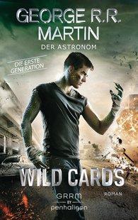 George R.R.  Martin - Wild Cards. Die erste Generation 03 - Der Astronom