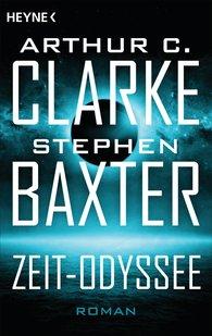 Arthur C.  Clarke, Stephen  Baxter - Die Zeit-Odyssee