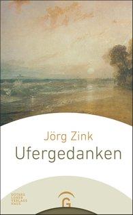 Jörg  Zink - Ufergedanken