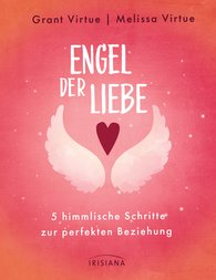 Grant  Virtue, Melissa  Virtue - Engel der Liebe
