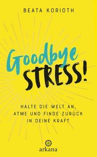 Beata  Korioth - Goodbye Stress!