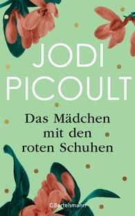 Jodi  Picoult - Das Mädchen mit den roten Schuhen