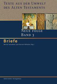 Bernd  Janowski  (Hrsg.), Gernot  Wilhelm  (Hrsg.) - Briefe