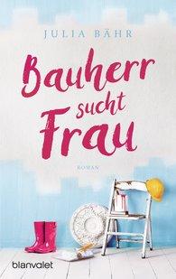 Julia  Bähr - Bauherr sucht Frau
