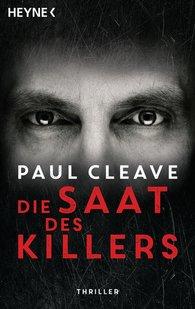 Paul  Cleave - Die Saat des Killers