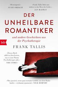 Frank  Tallis - Der unheilbare Romantiker