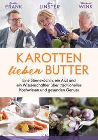 Gunter  Frank, Léa  Linster, Michael  Wink - Karotten lieben Butter