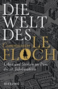 Jean-François  Parot - Die Welt des Commissaire Le Floch