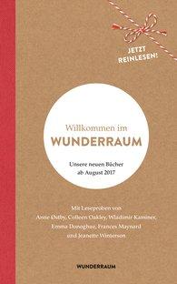 WUNDERRAUM Verlagsgruppe Random House GmbH  (Hrsg.) - Willkommen im Wunderraum
