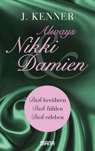 J.  Kenner - Always Nikki & Damien (Stark Novellas 7-9)