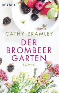 Cathy  Bramley - Der Brombeergarten