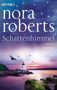 Nora  Roberts - Schattenhimmel