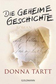 Donna  Tartt - Die geheime Geschichte