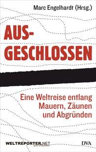 Marc  Engelhardt  (Hrsg.) - Ausgeschlossen