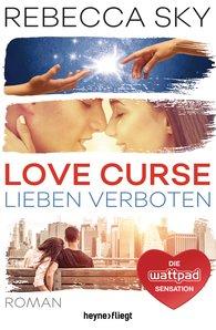 Rebecca  Sky - Love Curse - Lieben verboten