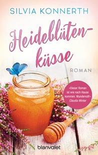 Silvia  Konnerth - Heideblütenküsse