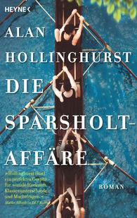 Alan  Hollinghurst - Die Sparsholt-Affäre