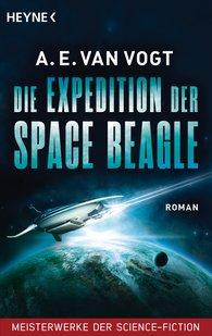 A.E. van Vogt - Die Expedition der Space Beagle