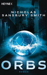 Nicholas  Sansbury Smith - Orbs