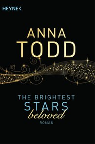 Anna  Todd - The Brightest Stars  - beloved
