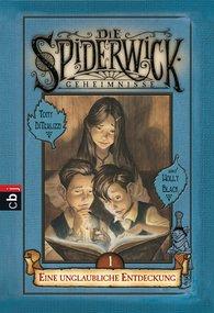 Holly  Black - Die Spiderwick Geheimnisse - Eine unglaubliche Entdeckung