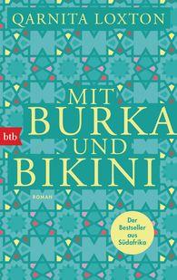 Qarnita  Loxton - Mit Burka und Bikini