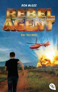 Ron  McGee - REBEL AGENT - Der Verräter