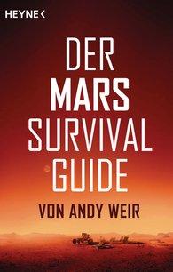 Andy  Weir - Der Mars Survival Guide