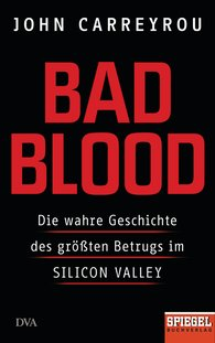 John  Carreyrou - Bad Blood