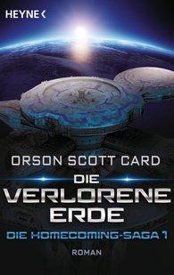 Orson Scott  Card - Die verlorene Erde - Die Homecoming-Saga 1