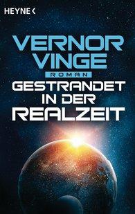 Vernor  Vinge - Gestrandet in der Realzeit