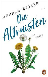 Andrew  Ridker - Die Altruisten