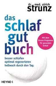 Dr. med. Ulrich  Strunz - Das Schlaf-gut-Buch