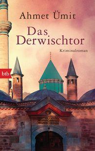 Ahmet  Ümit - Das Derwischtor
