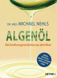 Michael  Nehls - Algenöl