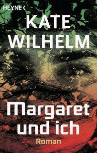 Kate  Wilhelm - Margaret und ich