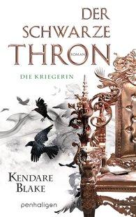 Kendare  Blake - Der Schwarze Thron 3 - Die Kriegerin