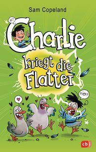 Sam  Copeland - Charlie kriegt die Flatter