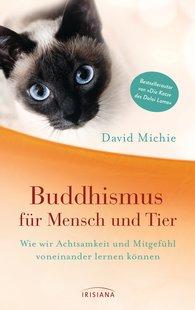 David  Michie - Buddhismus für Mensch und Tier