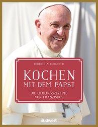 Roberto  Alborghetti - Kochen mit dem Papst