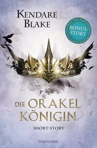Kendare  Blake - Die Orakelkönigin