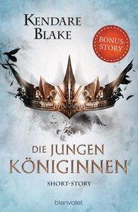Kendare  Blake - Die jungen Königinnen