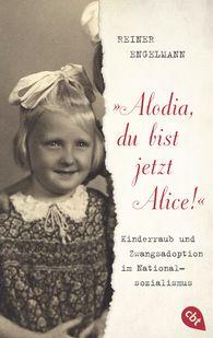 """Reiner  Engelmann - """"Alodia, du bist jetzt Alice!"""""""